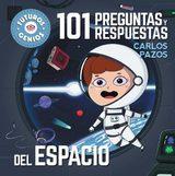 101 preguntas y respuestas del espacio (Futuros Genios)