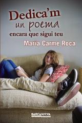 Dedica´m un poema encara que sigui teu