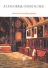 El Escorial como museo