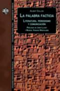 La palabra facticia. Literatura, periodismo y comunicación