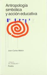 Antropología simbólica y acción educativa