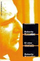 El cine revelado - Rossellini, Roberto