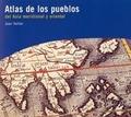 Atlas de los pueblos del Asia meridional y oriental - Sellier, Jean
