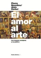 El amor al arte. Los museos europeos y su público