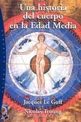 Una historia del cuerpo en la Edad Media