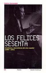 Los felices sesenta. Aventuras y desventuras del cine español