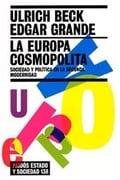 La europa cosmopolita. Sociedad y politica en la segunda modernid
