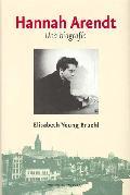 Hannah Arendt. Una biografía