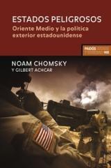 Estados peligrosos. Oriente Medio y la política exterior estadounidense