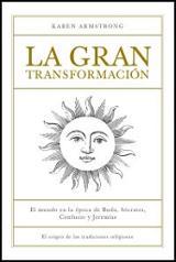 La gran transformación. El origen de las tradiciones religiosas