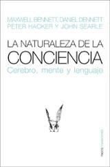 La naturaleza de la conciencia. Cerebro, mente y lenguaje