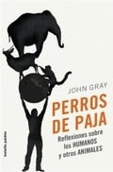 Perros de paja - Gray, John