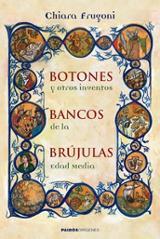 Botones, bancos, brújulas y otros inventos de la Edad Media