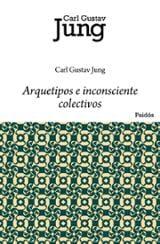 Arquetipos e inconsciente colectivos - Jung, Carl Gustav