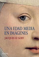 Una Edad Media en imágenes