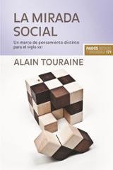 La mirada social. Un marco de pensamiento distinto para el siglo