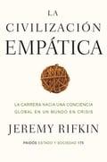 La civilización empática. La carrera hacia una conciencia global