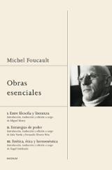 Obras esenciales. Michel Foucault