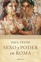 Sexo y poder en Roma - Veyne, Paul