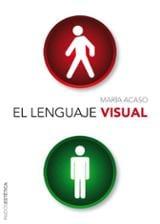 El lenguaje visual - Acaso, María