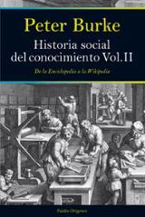 Historia social del conocimiento. Vol. II