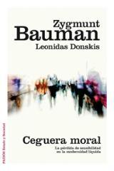 Ceguera moral - Bauman, Zygmunt