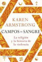 Campos de Sangre: La religión y la historia de la violencia