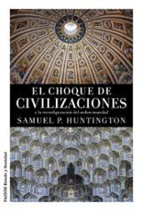 El choque de civilizaciones - Huntington, Samuel P.