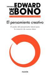 El pensamiento creativo - de Bono, Edward