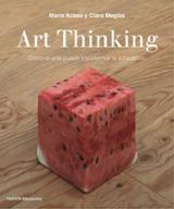Art Thinking - Acaso, María