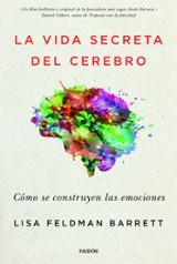 La vida secreta del cerebro - Feldman, Lisa