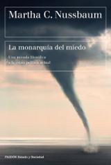 La monarquía del miedo - Nussbaum, Martha C.