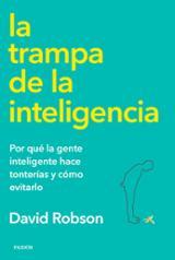La trampa de la inteligencia - Robson, David