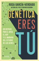 Genética eres tú - García-Verdugo, Rosa