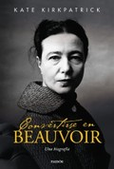 Convertirse en Beauvoir - Kirkpatrick, Kate