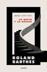 Lo obvio y lo obtuso - Barthes, Roland