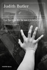 La fuerza de la no violencia - Butler, Judith