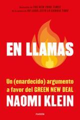 En llamas: Un enardecido argumento a favor del Green New Deal - Klein, Naomi