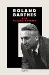 Roland Barthes por Roland Barthes - Barthes, Roland