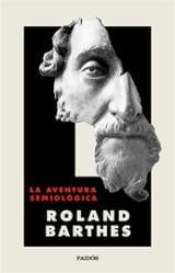 La aventura semiológica - Barthes, Roland