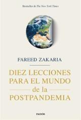 Diez lecciones para el mundo postpandemia - Zakaria, Fareed