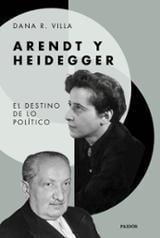 Arendt y Heidegger - Villa, Dana R.