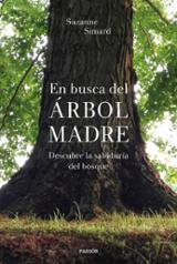 En busca del Árbol Madre - Simard, Suzanne