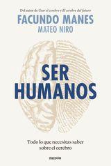 Ser humanos - Manes, Facundo