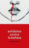 Antídotos contra la belleza