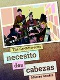 The Go-Betweens. Necesito dos cabezas