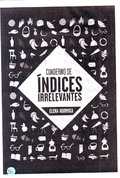 Cuaderno de Índices Irrelevantes