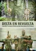 Delta en revuelta. Piratería y guerrilla contra las multinacional
