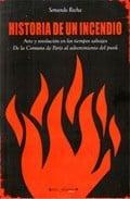 Historia de un incendio (3ª ed)