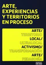 Arte, experiencias y territorios en proceso